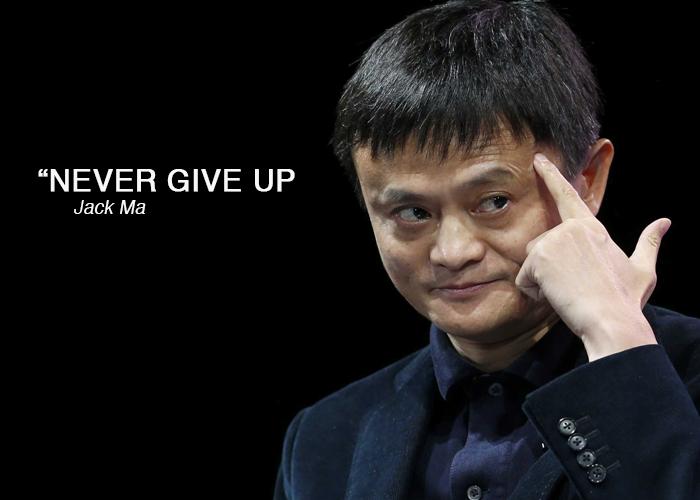 Never Give Up – Jack Ma