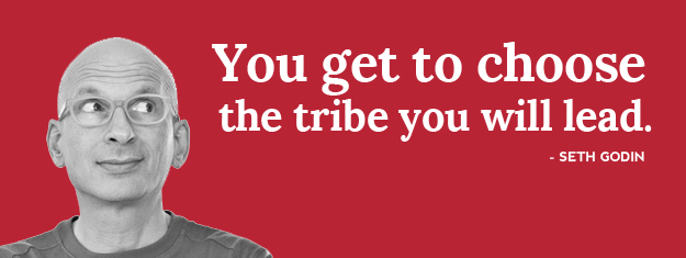 seth-godin-quote-choose-your-tribe