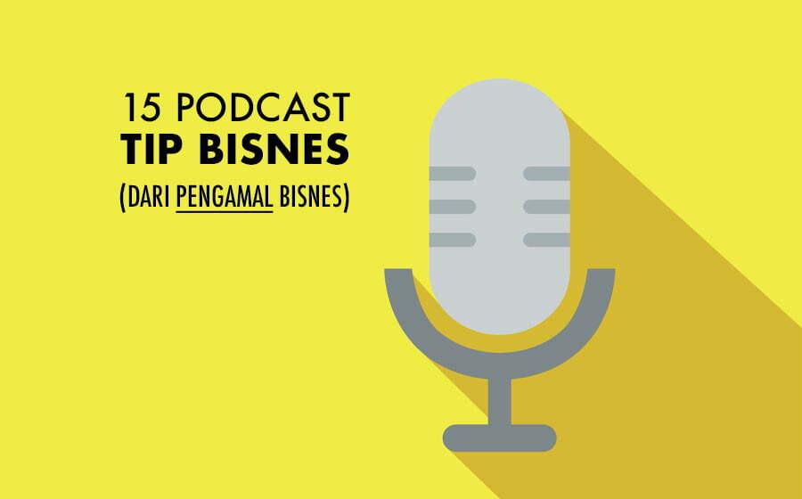 15 podcast tip bisnes