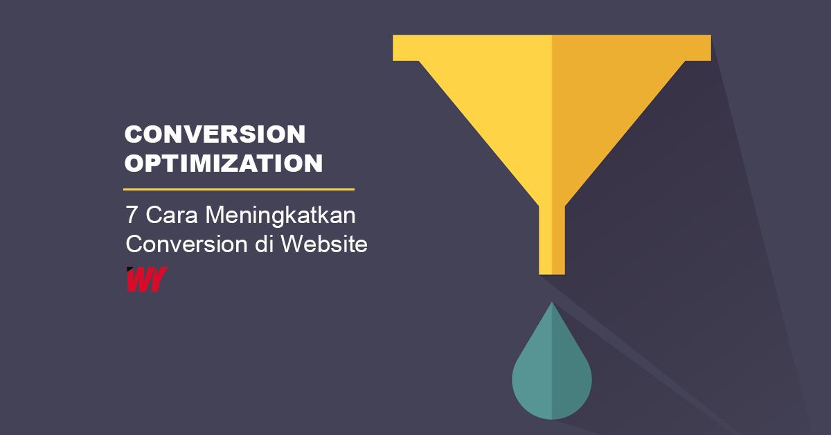 7 cara meningkatkan conversion di website