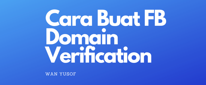 cara buat fb domain verification