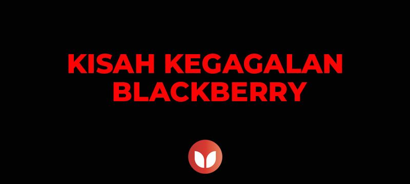 kegagalan blackberry
